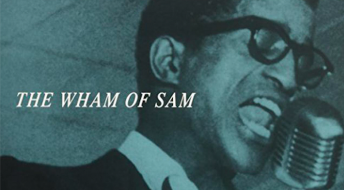 The Wham of Sam: My Sammy Davis Jr. Ephiphany